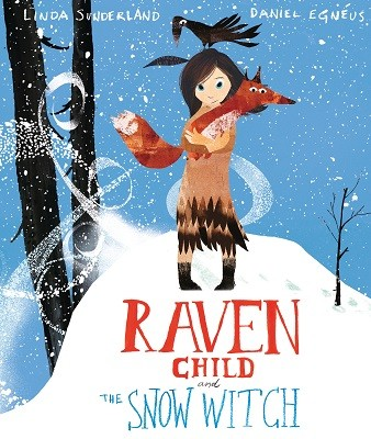 Raven Child and the Snow-Witch (Hardback)