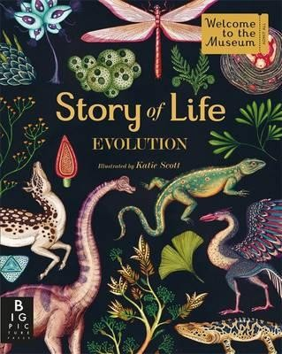 Story of Life: Evolution - Welcome To The Museum (Hardback)