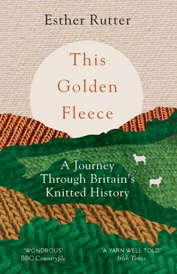 This Golden Fleece: A Journey Through Britain's Knitted History (Paperback)