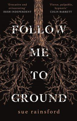 Follow Me To Ground (Paperback)