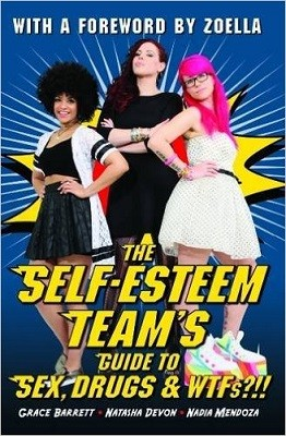 The Self-Esteem Team's Guide to Sex, Drugs and WTFs!? (Paperback)