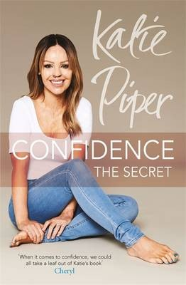 Confidence: The Secret (Paperback)