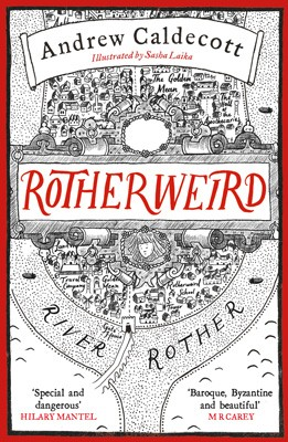 Cover of the book, Rotherweird (Rotherweird, #1).