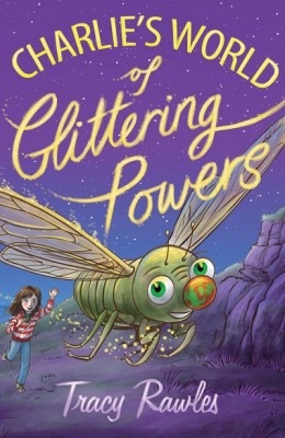 Charlie's World of Glittering Powers (Paperback)