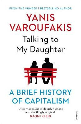 Cover of the book, Talking to My Daughter: A Brief History of Capitalism.