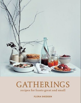 Gatherings: recipes for feasts great and small (Hardback)