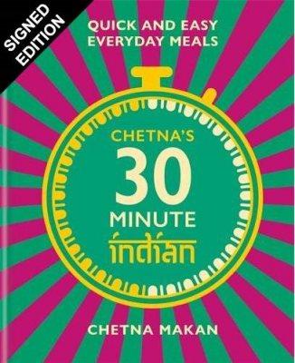 Chetna's 30-minute Indian: Signed Edition (Hardback)
