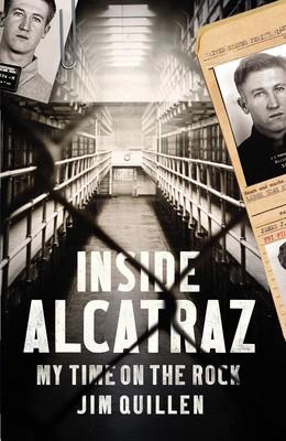 Inside Alcatraz: My Time on the Rock (Paperback)