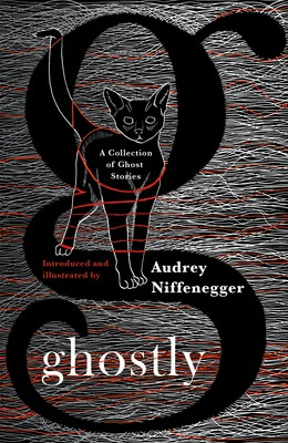 Ghostly: A Collection of Ghost Stories (Hardback)