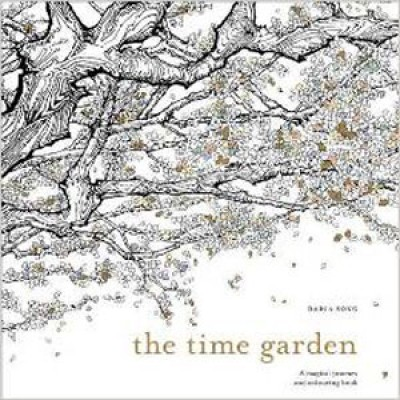 The Time Garden: A magical journey and colouring book (Paperback)