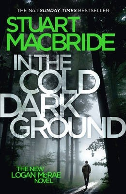 In The Cold Dark Ground - Signed Edition (Hardback)