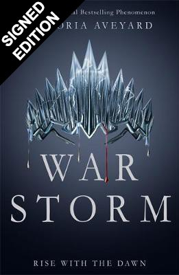War Storm: Signed Edition - Red Queen Series: Book 4 (Hardback)