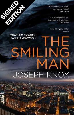 The Smiling Man: Signed Edition - Aidan Waits (Hardback)