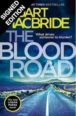 The Blood Road: Signed Edition - Logan McRae 11 (Hardback)