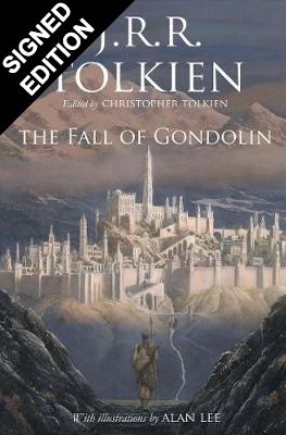 The Fall of Gondolin: Signed by the Illustrator (Hardback)