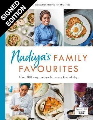 Nadiya's Family Favourites: Signed Edition (Hardback)