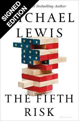 The Fifth Risk: Undoing Democracy - Signed Edition (Hardback)