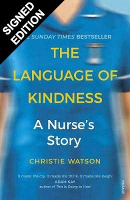 Cover of the book, The Language of Kindness: A Nurse's Story.