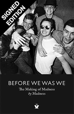 Cover of the book, Before We Was We: The Making of Madness by Madness.