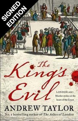 The King's Evil: Signed Edition (Hardback)