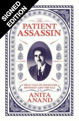 Cover of the book, The Patient Assassin: A True Tale of Massacre, Revenge and the Raj.