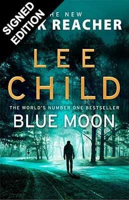 Blue Moon: (Jack Reacher 24) Signed Edition (Hardback)