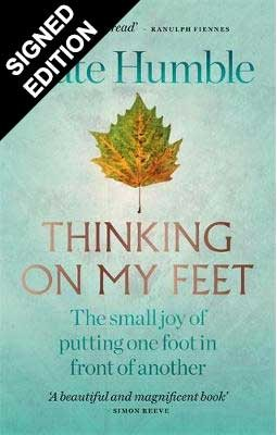 Cover of the book, Thinking on My Feet: The small joy of putting one foot in front of the other.