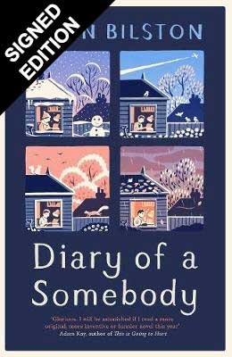 Diary of a Somebody: Signed Edition (Hardback)