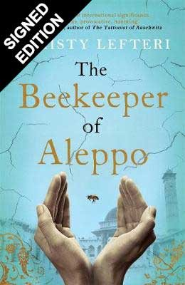 The Beekeeper of Aleppo: Signed Edition (Hardback)