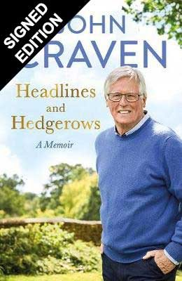 Headlines and Hedgerows: A Memoir - Signed Edition (Hardback)