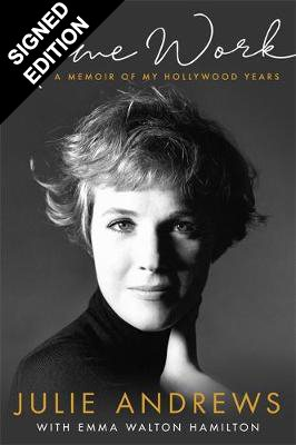 Home Work: A Memoir of My Hollywood Years - Signed Edition (Hardback)