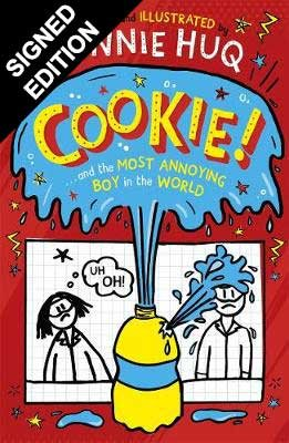 Cookie and the Most Annoying Boy in the World: Signed Edition (Hardback)