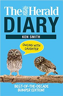 The Herald Diary: Owling with Laughter: Best-of-the-Decade Bumper Edition! (Paperback)