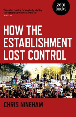 How the Establishment Lost Control (Paperback)