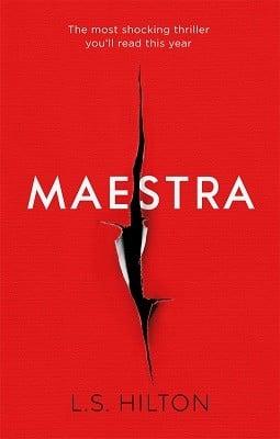 Maestra: The shocking international number one bestseller (Hardback)