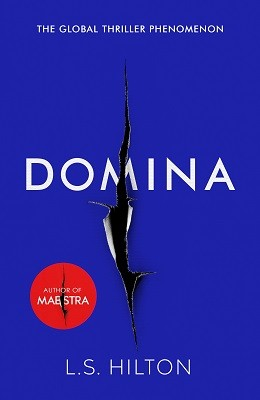 Domina: More dangerous. More shocking. The thrilling new bestseller from the author of MAESTRA (Hardback)