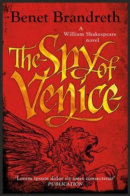 The Spy of Venice: A William Shakespeare novel (Hardback)