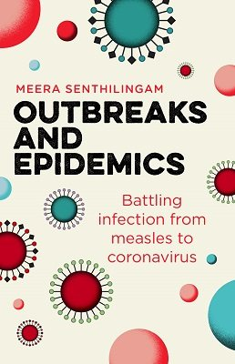 Outbreaks and Epidemics: Battling infection from measles to coronavirus - Hot Science (Paperback)
