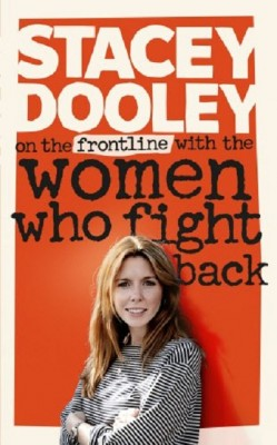 On the Front Line with the Women Who Fight Back (Hardback)