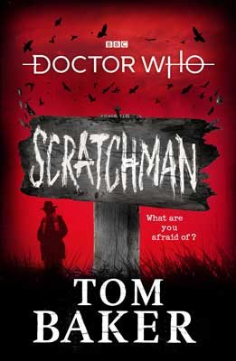 Doctor Who: Scratchman (Hardback)