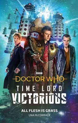 Doctor Who: All Flesh is Grass : Time Lord Victorious (Hardback)