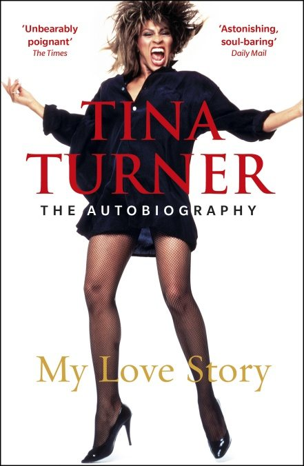 Tina Turner: My Love Story (Official Autobiography) (Paperback)