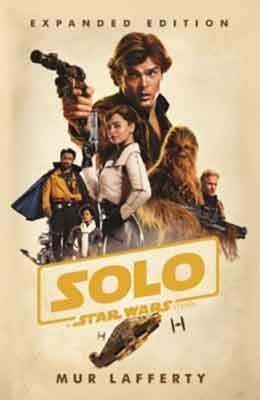 Solo: A Star Wars Story: Expanded Edition (Paperback)