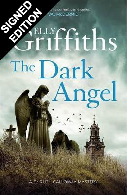 Cover of the book, The Dark Angel (Ruth Galloway, #10).