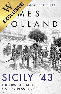 Sicily '43: The First Assault on Fortress Europe - Exclusive Edition (Hardback)