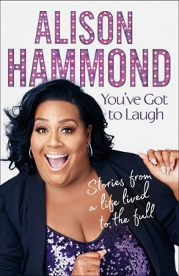 You've Got To Laugh: Stories from a Life Lived to the Full (Hardback)