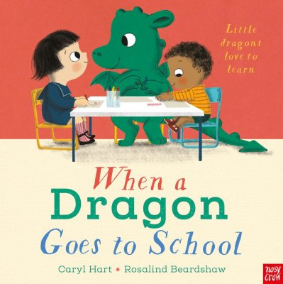 When a Dragon Goes to School - When a Dragon (Paperback)