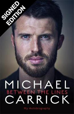 Cover of the book, Michael Carrick: Between the Lines: My Autobiography.