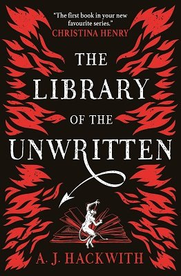The Library of the Unwritten - A Novel from Hell's Library 1 (Paperback)