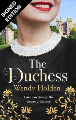 The Duchess: Signed Edition (Hardback)